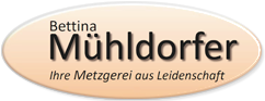 Metzgerei Mühldorfer